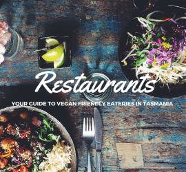 Vegan Restaurants in Tasmania - map and list of vegan friendly restaurants, eateries and cafes as well as food trucks in Tasmania, Australia